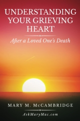Understanding Your Grieving Heart After a Loved One's Death