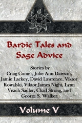 Bardic Tales and Sage Advice (Volume V)