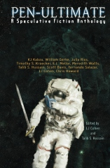 Pen-Ultimate: A Speculative Fiction Anthology