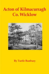 Acton of Kilmacurragh Co. Wicklow