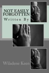 Not Easily Forgotten