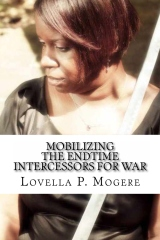 Mobilizing The End-Time Intercessors For War