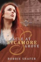 Miracle at Sycamore Grove