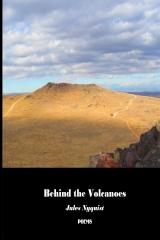 Behind the Volcanoes