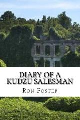 Diary Of A Kudzu Salesman