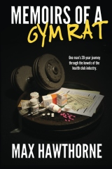 Memoirs Of A Gym Rat