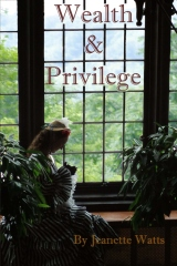 Wealth and Privilege