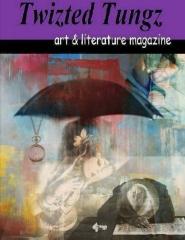 Twizted Tungz art & literature magazine
