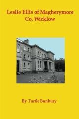 Leslie-Ellis of Magherymore  Co. Wicklow