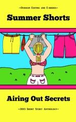 Summer Shorts: Airing Out Secrets