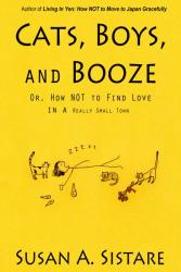 Cats, Boys, and Booze