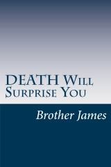DEATH Will Surprise You