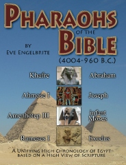 Pharaohs of the Bible: 4004-960 B.C.