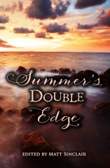Summer's Double Edge