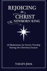 Rejoicing in Christ, the Newborn King