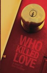 Who Killed Love