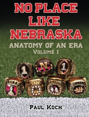 No Place Like Nebraska: Anatomy of an Era Vol. 1