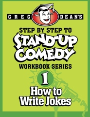 Step By Step to Stand-Up Comedy - Workbook Series