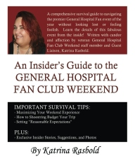 An Insider's Guide to the General Hospital Fan Club Weekend