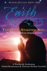 Earth 2012-33: Time of the Awakening Soul