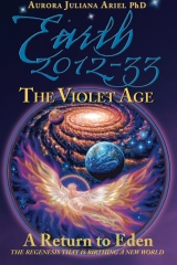 Earth 2012-33: The Violet Age