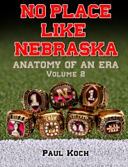 No Place Like Nebraska: Anatomy of an Era Volume 2