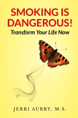 Smoking is Dangerous! Transform Your Life Now!