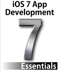 iOS 7 App Development Essentials