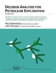 Decision Analysis for Petroleum Exploration