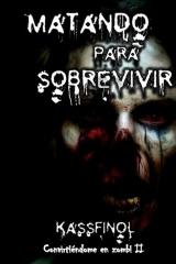 Matando para sobrevivir
