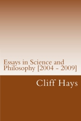 Essays in Science and Philosophy [2004 - 2009]