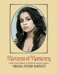 Mistress of Monterey