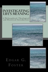 Investigating Life's Meaning