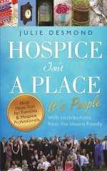 Hospice Isn't a Place