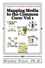 Mapping Media to the Common Core: Vol 1