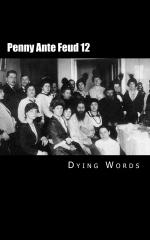 Penny Ante Feud 12