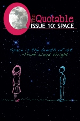 The Quotable Issue 10: Space