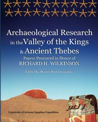 Archaeological Research in the Valley of the Kings and Ancient Thebes