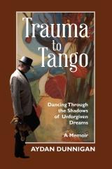 Trauma to Tango