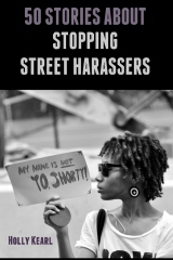 50 Stories about Stopping Street Harassers