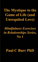 The Mystique to the Game of Life (and Unrequited Love)