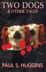 Two Dogs & other tales
