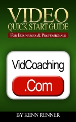 Video Quick Start Guide For Businesses and Professionals
