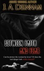 Between Faith and Fear