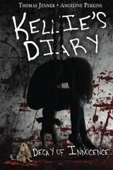 Kellie's Diary: Decay of Innocence