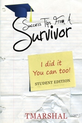 Success Tips From A Survivor