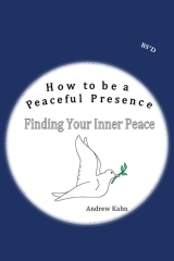 How to be a Peaceful Presence