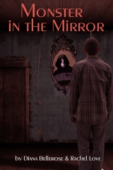 """""""Monster in the Mirror"""""""