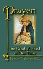 Prayer: The Greatest Need of Our Time