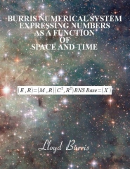 Burris Numerical System - Expressing numbers as a function of space and time